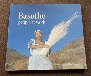 Basotho: People At Work by Rene Paul Gosselin !SIGNED!