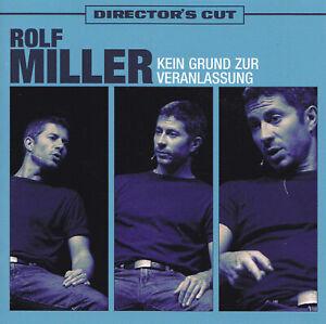 ROLF MILLER - CD - KEIN GRUND ZUR VERANLASSUNG - Director's Cut