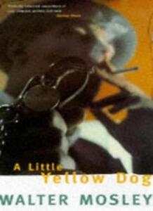 A Little Yellow Dog,Walter Mosley