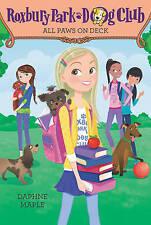 Roxbury Park Dog Club #4: All Paws on Deck by Daphne Maple (Paperback, 2016)