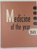 Medicine of the Year 1949 First Issue, Hard Cover Medical Science Yearbook