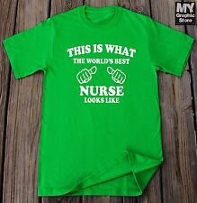 This is What The World's Best Nurse Looks Like Shirt Gift For Nurse Best Nurse
