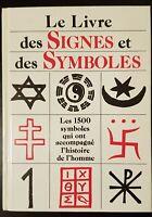 Le livre des signes et des symboles, 1992. 1500 symboles