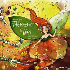 Livre Histoires de Fées Relié Christine Palluy Collectif LITO Contes Légendes
