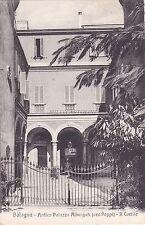 BOLOGNA - Antico Palazzo Albergati (ora Poppi) - Il Cortile 1926