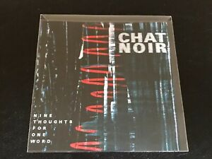 Chat Noir – Nine Thoughts For One Word (rare Promo CD 2016)