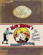 Maw Broon's Cookbook: The Broon's Cookbook - for Every Day and Special Days by …