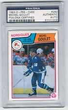 1983-84 O-PEE-CHEE AUTOGRAPH #292 MICHEL GOULET PSA / DNA CERTIFIED