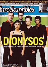 LES INROCKUPTIBLES  508./...DIONYSOS.....LES BETES DE SCENE.../..08 -2005