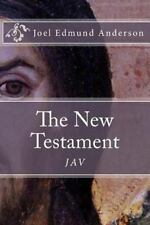 The New Testament : The JAV by Joel Anderson (2013, Paperback)