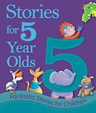 Stories for 5 Year Olds: Fantastic Stories for ... by Igloo Books Ltd Board book