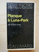 SERIE NOIRE 1472 RICHARD STARK Planque à Luna-Park EO 1972 / Parker Westlake