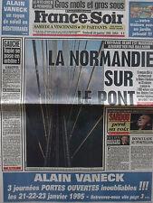▬► Journal France Soir 20/011995  Michel Sardou Guy Marchand Pont de Normandie