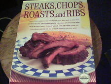 Steaks, Chops, Roasts and Ribs by the Editors of Cook's Illustrated  s5