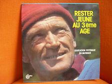 VINYL 33T – FRANCOIS RAUBER : RESTER JEUNE AU 3 EME AGE JERK EDUCATION PHYSIQUE