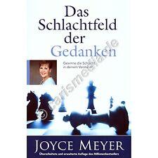 JOYCE MEYER: DAS SCHLACHTFELD DER GEDANKEN - Gewinne die Schlacht in deinem Kopf
