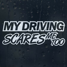 My Driving Scares Me Too JDM Car Reflective Window Vinyl Sticker Graphics Decal