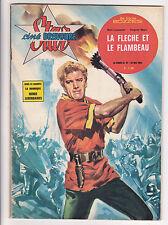 STAR CINE BRAVOURE N°57 du 23 mai 1963 La flèche et le flambeau Burt LANCASTER