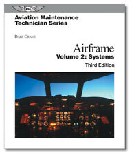 ASA Aviation Maintenance Technician Series: Airframe Systems - AMT-SYS-3H
