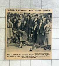 1939 Mrs A Nixon Bowling The First Wood To Open Nuns Moor Park Bowling Club