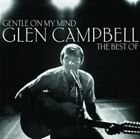GLEN CAMPBELL (NEW SEALED CD) GENTLE ON MY MIND THE VERY BEST OF GREATEST HITS