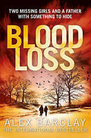 Blood Loss, Barclay, Alex , Acceptable | Fast Delivery