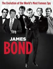 James Bond: The Evolution of the World's Most Famous Spy (Paperback or Softback)