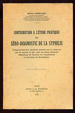 CONTRIBUTION A L'ETUDE PRATIQUE DU SERO-DIAGNOSTIC DE LA SYPHILIS - M. LEMELAND