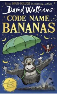 Code Name Bananas The Hilarious And Epic New Childrens Book By David Walliams