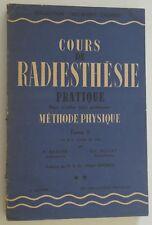 Cours de Radiesthésie pratique physique et mentale 1947 31 lecon 270 application