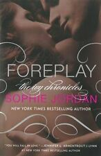 Foreplay: The Ivy Chronicles, Jordan, Sophie, Good Condition, Book