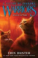 Warriors: A Vision of Shadows #5: River of Fire by Erin Hunter 9780062386557