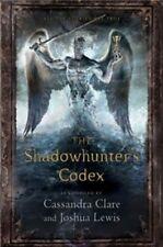 The Shadowhunter's Codex (Mortal Instruments City/Bones),Cassandra Clare
