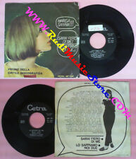 LP 45 7'' MARISA SANNIA Sarai fiero di me Lo sappiamo noi due no cd mc dvd