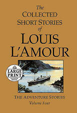 Large Print: Collected Short Stories Of Louis L'amour, Vol 4 by Louis L'amour (Paperback, 2011)