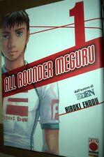 All Rounder Meguru n. 1 di Hiroki Endo autore di Eden
