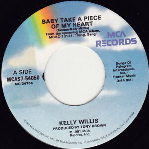 """KELLY WILLIS - Baby Take A Piece Of My Heart   7"""" 45"""