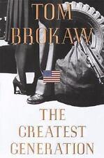 THE GREATEST GENERATION Tom Brokaw  1998 1st Ed HC NEW