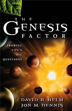 The Genesis Factor: Probing Life's Big Questions by David R. Helm, Jon M....