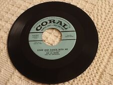 BIG AL SEARS  CME AND DANCE WITH ME/TOM DICK N HARRY CORAL 61427 PROMO M-