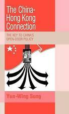 USED (GD) The China-Hong Kong Connection: The Key to China's Open Door Policy (T