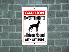 Property protected by Ibizan Hound dog with attitude metal aluminum sign