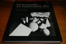 PHOTOGRAPHY:AN INDEPENDANT ART-PHOTOGRAPHS FROM THE V&A MUSEUM 1839-1996 BY MARK