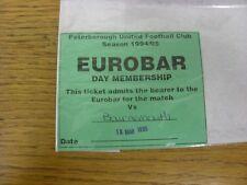 18/03/1995 Ticket: Peterborough United v Bournemouth [Eurobar Day Membership]. T