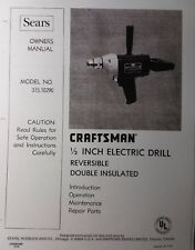 "Craftsman 1/2"" Electric Drill Sears Owner, Parts & Maintenance Manual 315.10290"