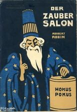 Robert Robin: el zaubersalon-enseñanza en el arte de los pedazos de salón magia 1925