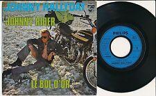 """JOHNNY HALLYDAY 45 TOURS 7"""" FRANCE LE BOL D'OR (KAWASAKI)"""