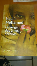 Le verger des âmes perdues -  Nadifa Mohamed - Lattès (2015)