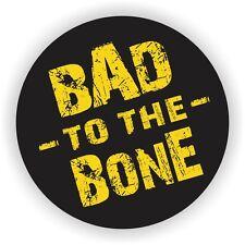 Bad To The Bone Hard Hat Sticker | Decal Funny Label | Helmet Welder Toolbox