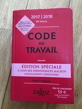 Code du Travail 2017-2018 Dalloz (à jour des ordonnances Macron)